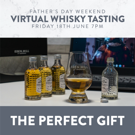 Virtual Whisky Tasting Experience - Friday 18th June 7PM | Eden Mill Distillery St Andrews